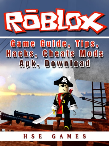 Roblox Game Guide, Tips, Hacks, Cheats Mods Apk, Download