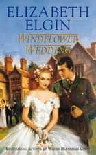Windflower Wedding ebook by Elizabeth Elgin