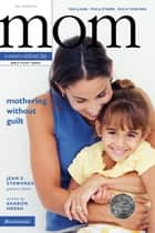Mothering Without Guilt ebook by Sharon A. Hersh,Jean E. Syswerda