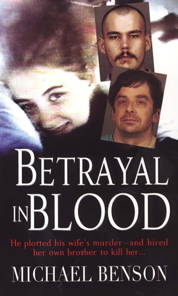 Betrayal In Blood ebook by Michael Benson