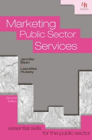 Marketing Public Sector Services ebook by Jennifer Bean,Lascelles Hussey