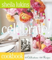 Celebrate! ebook by Sheila Lukins