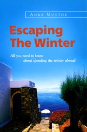Escaping The Winter ebook by Anne Mustoe