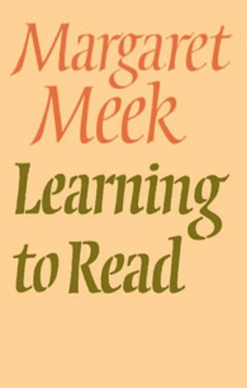 Learning To Read ebook by Margaret Meek