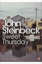 Sweet Thursday ebook by John Steinbeck