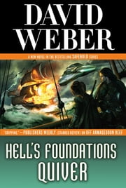 Hell's Foundations Quiver ebook by David Weber
