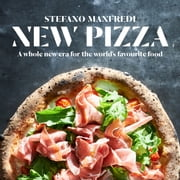 New Pizza - A whole new era for the world's favourite food ebook by Stefano Manfredi