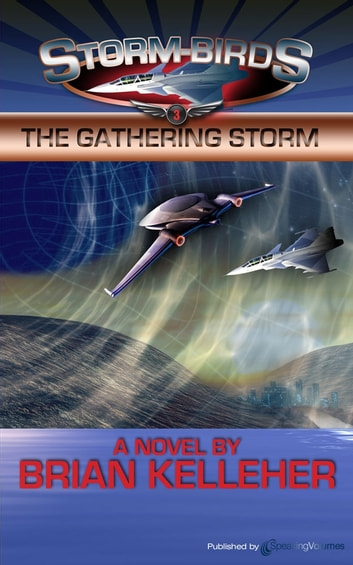 The Gathering Storm ebook by Brian Kelleher