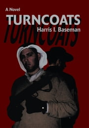 TURNCOATS ebook by Harris Baseman
