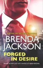 Forged in Desire ebook by Brenda Jackson