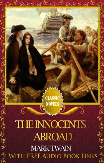 The Innocents Abroad Classic Novels New Illustrated Free Audiobook