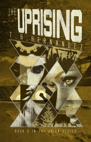 The Uprising ebook by T.H. Hernandez