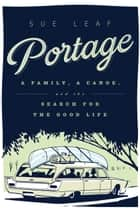 Portage ebook by Sue Leaf