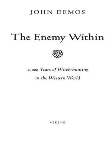 The Enemy Within - A Short History of Witch-hunting ebook by John Demos