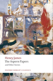 The Aspern Papers and Other Stories ebook by Henry James,Adrian Poole