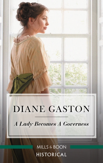 A Lady Becomes A Governess ebook by Diane Gaston