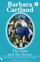 The Saint and the Sinner ebook by Barbara Cartland