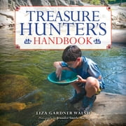 Treasure Hunter's Handbook ebook by Liza Gardner Walsh