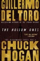 The Hollow Ones ebook by Guillermo del Toro, Chuck Hogan