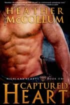 Captured Heart ebook by Heather McCollum