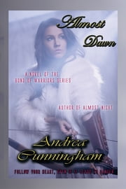 Almost Dawn - Volume II ebook by Andrea Cunningham