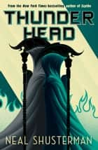 Thunderhead ebook by Neal Shusterman