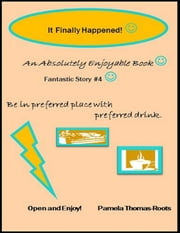 It Finally Happened! ebook by Pamela Thomas-Roots