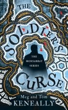 The Soldier's Curse ebook by Tom Keneally, Meg Keneally