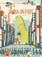 China on Foot ebook by Edwin Dingle
