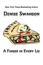 A Finger in Every Lie ebook by Denise Swanson