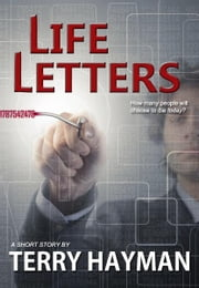 Life Letters ebook by Terry Hayman