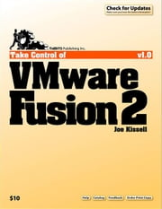 Take Control of VMware Fusion 2 ebook by Joe Kissell