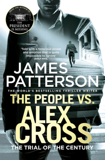 The People vs. Alex Cross - (Alex Cross 25) ebook by James Patterson