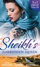 Sheikh's Forbidden Queen: Zarif's Convenient Queen / Gambling with the Crown (Heirs to the Throne of Kyr, Book 1) / More Precious than a Crown (Mills & Boon M&B) eBook by Lynne Graham, Lynn Raye Harris, Carol Marinelli