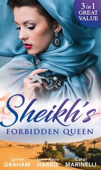 Sheikh's Forbidden Queen: Zarif's Convenient Queen / Gambling with the Crown (Heirs to the Throne of Kyr, Book 1) / More Precious than a Crown (Mills & Boon M&B) 電子書 by Lynne Graham,Lynn Raye Harris,Carol Marinelli