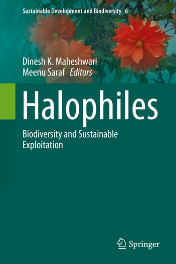 Halophiles - Biodiversity and Sustainable Exploitation ebook by