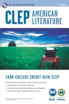 CLEP® American Literature Book + Online ebook by Jacob Stratman, Ph.D.