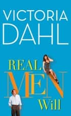 Real Men Will (The Donovan Family, Book 3) ebook by Victoria Dahl