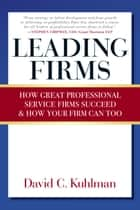 Leading Firms ebook by David Kuhlman