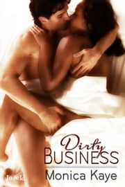 Dirty Business ebook by Monica Kaye