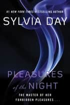 Pleasures of the Night ebook by Sylvia Day