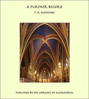 A Further Record ebook by P. D. Ouspensky