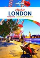 Lonely Planet Pocket London ebook by Lonely Planet, Emilie Filou