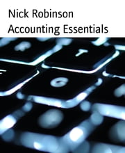 Accounting Essentials ebook by Nick Robinson