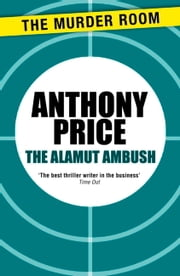 The Alamut Ambush ebook by Anthony Price