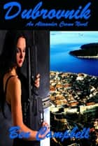 Dubrovnik ebook by Ben Campbell