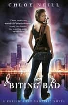 Biting Bad - A Chicagoland Vampires Novel ebook by