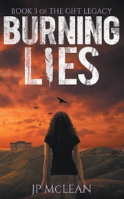 Burning Lies ebook by JP McLean