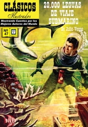 Veinte Mil Leguas de Viaje Submarino - Clásicos Ilustrados Número 47 ebook by Jules Verne,William B. Jones, Jr.