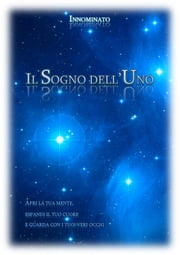 Il Sogno dell'Uno ebook by Kobo.Web.Store.Products.Fields.ContributorFieldViewModel